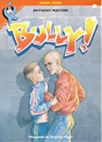 Bully! (Super Stars) (075002884X) by Masters, Anthony