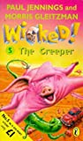 Wicked!: The Creeper No. 5 (0140389946) by Jennings, Paul