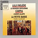 Lully:Le Bourgeois Gentilhomme/Campra:L'Europe Gal