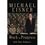 Work in Progresspar Michael Eisner