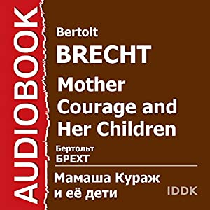Mother Courage and Her Children [Russian Edition] Audiobook
