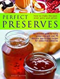 Perfect Preserves: How to Make the Best Ever Jams and Jellies (1844761584) by Mayhew, Maggie