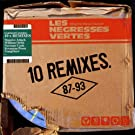 Les Negresses Vertes - 10 remixes : 87 - 93