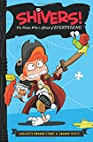 img - for The Pirate Who's Afraid of Everything (Shivers!) book / textbook / text book