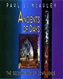 Ancients of Days: The Second Book of Confluence (0380975165) by Paul J. McAuley