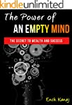The Power of an Empty Mind: The Secre...