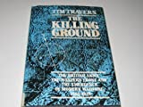 img - for The Killing Ground: The British Army, the Western Front and Emergence of Modern Warfare, 1900-1918 book / textbook / text book
