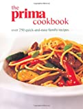 Prima Magazine The Prima Cookbook