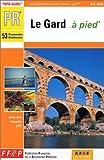 echange, troc Guide FFRP - Le Gard à pied
