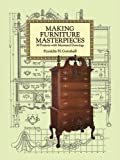 Making Furniture Masterpieces: 30 Projects with Measured Drawings - 0486293386