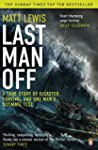 Last Man Off: A True Story of Disaste...