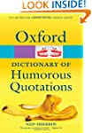 Oxford Dictionary of Humorous Quotati...