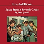 Space Station Seventh Grade | Jerry Spinelli