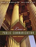 The Law of Public Communication 2006 Edition (0205449786) by Middleton, Kent R.