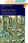 The Hundred Years War: Trial by Fire...