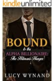 BILLIONAIRE ROMANCE: The Hitman's Hunger (Bound to the Alpha Billionaire Book 6)