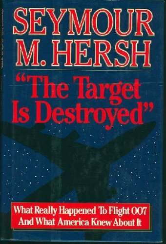 Target Is Destroyed, SEYMOUR M. HERSH