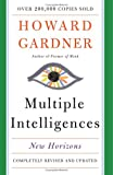 Multiple Intelligences: New Horizons in Theory and Practice