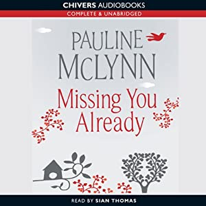 Missing You Already | [Pauline McLynn]