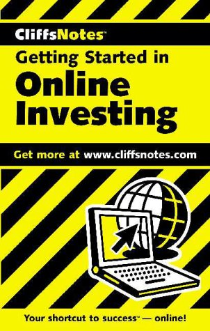 Getting Started in Online Investing (Cliffsnotes Literature Guides)