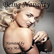 Being Naughty | [Carl East]