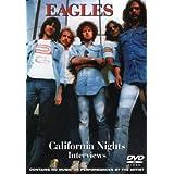 Eagles: California Nights Interviews ~ Eagles