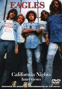 Eagles: California Nights Interviews