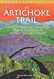 img - for The Artichoke Trail: A Guide to Vegetarian Restaurants, Organic Food Stores & Farmer's Markets in the US (Hunter Travel Guides) book / textbook / text book