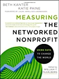 img - for Measuring the Networked Nonprofit: Using Data to Change the World book / textbook / text book