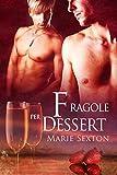Acquista Fragole per dessert (serie Coda) [Edizione Kindle]
