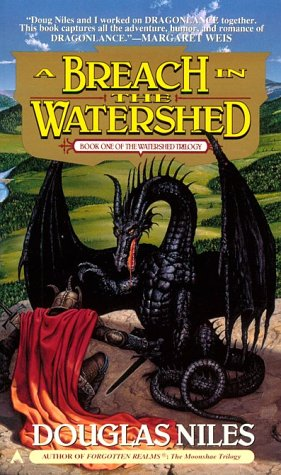 A Breach in the Watershed (Watershed Trilogy, Book 1), Douglas Niles
