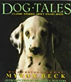 Dog Tales: Classic Stories About Smart Dogs (0517148552) by Robert Benchley