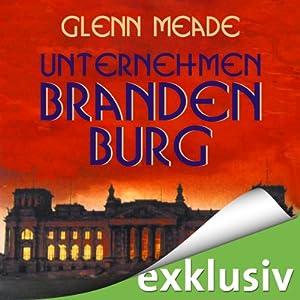 Unternehmen Brandenburg Hörbuch
