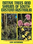 Native Trees and Shrubs of South-East...