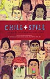 Chill & Spill: A Place to Put it Down & Work it Out