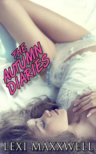 The Autumn Diaries by Lexi Maxxwell