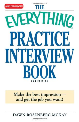 The Everything Practice Interview Book: Make the best...