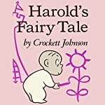 Harold's Fairy Tale | Crockett Johnson