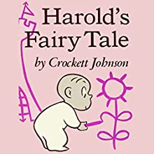 Harold's Fairy Tale Audiobook by Crockett Johnson Narrated by John Cunnigham