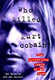 img - for Who Killed Kurt Cobain?: The Mysterious Death of an Icon book / textbook / text book