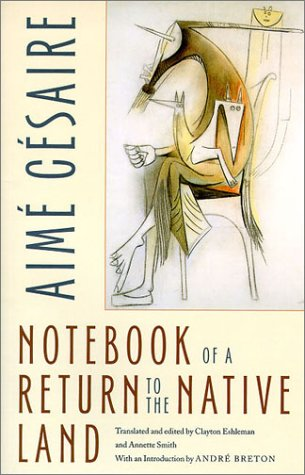 Notebook of a Return to the Native Land (Wesleyan Poetry...