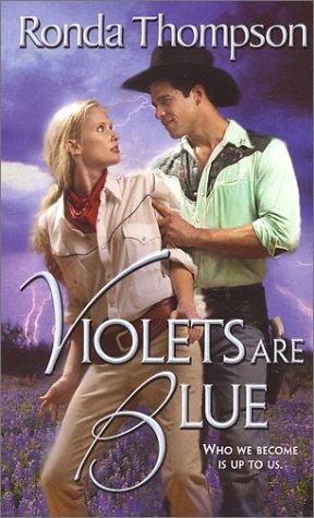 Violets Are Blue, Ronda Thompson