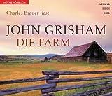 echange, troc John Grisham - Die Farm. 5 CDs. (Livre en allemand)