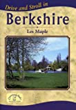 Drive and Stroll in Berkshire (Drive & Stroll)