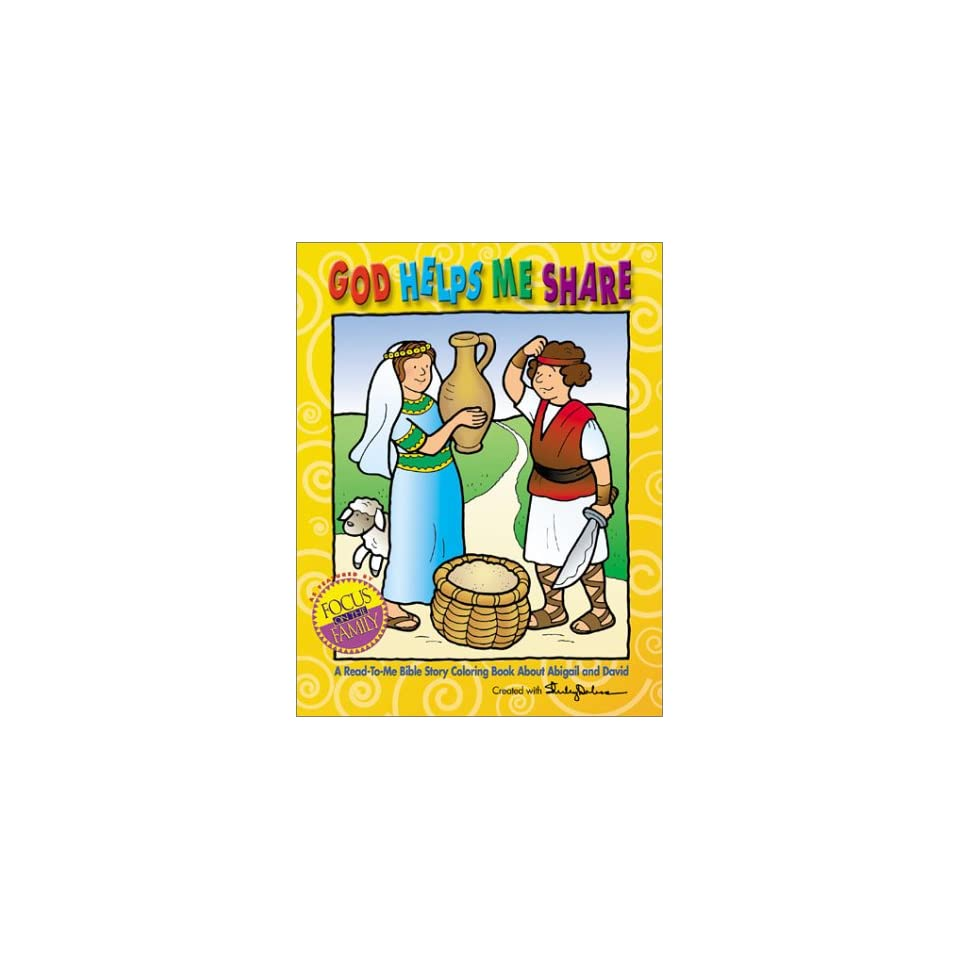 God Helps Me Share: Coloring Book about Abigail and David