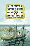 A Country of Our Own : A Novel of the Civil War at Sea