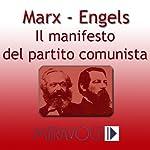 Il Manifesto del Partito Comunista [The Communist Manifesto]   Karl Marx