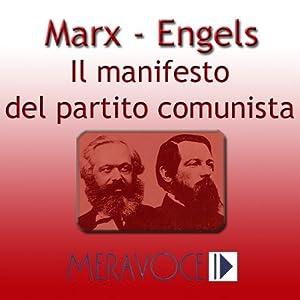 Il Manifesto del Partito Comunista [The Communist Manifesto] | [Karl Marx]