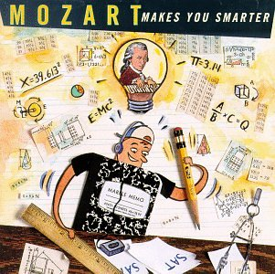 Wolfgang Amadeus Mozart - MOZART Makes You Smarter - Zortam Music