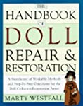 The Handbook of Doll Repair & Restora...